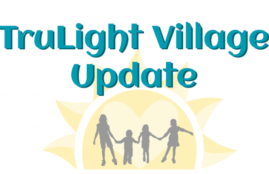 TruLight Village Update 7-20-2020